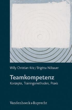 Kriz / Nöbauer | Teamkompetenz | Buch