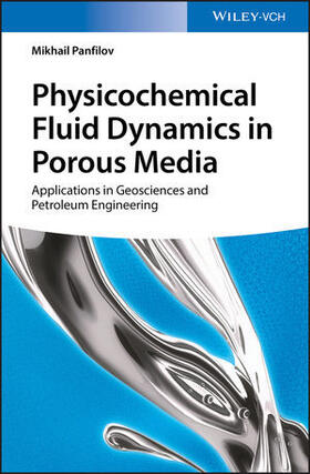 Physicochemical Fluid Dynamics in Porous Media