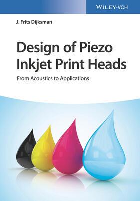 Design of Piezo Inkjet Print Heads