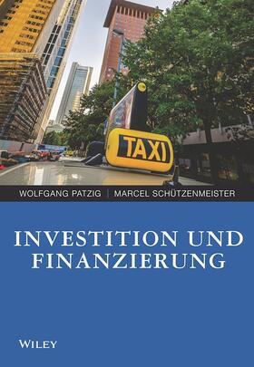 Patzig / Schützenmeister | Investition und Finanzierung für Wirtschaftswissenschaftler | Buch
