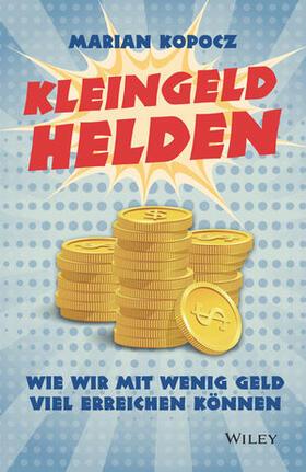Kopocz | Kleingeldhelden | Buch