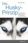 Das Husky-Prinzip