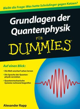 Grundlagen der Quantenphysik für Dummies