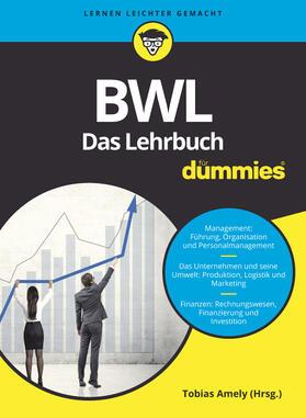 Amely / Amely / Deseniss | BWL für Dummies. Das Lehrbuch | Buch