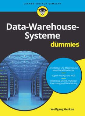 Data-Warehouse-Systeme für Dummies