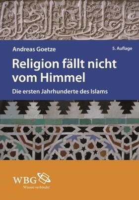 Religion fällt nicht vom Himmel