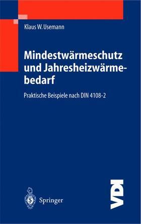 Usemann   Mindestwärmeschutz und Jahresheizwärmebedarf   Buch