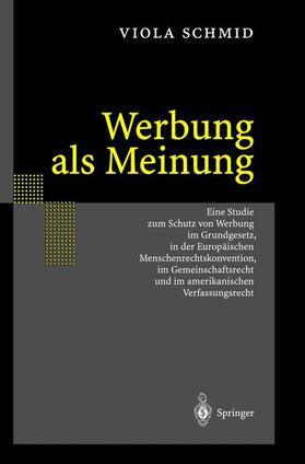 Schmid | Werbung als Meinung | Buch