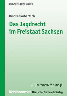 Das Jagdrecht im Freistaat Sachsen