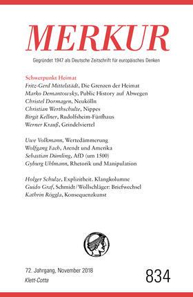 MERKUR Gegründet 1947 als Deutsche Zeitschrift für europäisches Denken - 2018-11