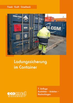 Freek/Kraft/Süselbeck | Ladungssicherung im Container | Buch