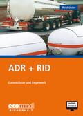 ADR + RID