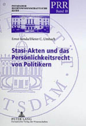 Umbach/Benda | Stasi-Akten und das Persönlichkeitsrecht von Politikern | Buch