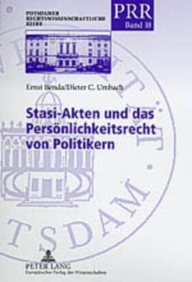 Umbach / Benda   Stasi-Akten und das Persönlichkeitsrecht von Politikern   Buch