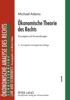 Adams   Ökonomische Theorie des Rechts   Buch