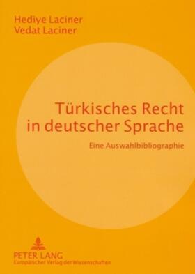 Laciner/Laciner | Türkisches Recht in deutscher Sprache | Buch