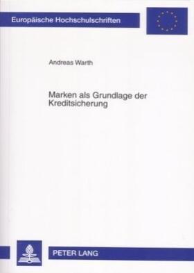 Warth | Marken als Grundlage der Kreditsicherung | Buch