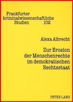 Albrecht | Zur Erosion der Menschenrechte im demokratischen Rechtsstaat | Buch