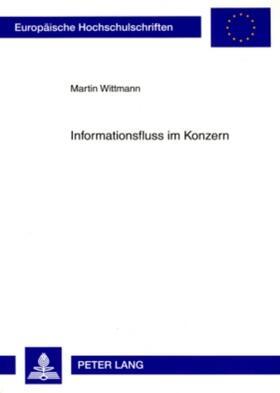 Wittmann | Informationsfluss im Konzern | Buch