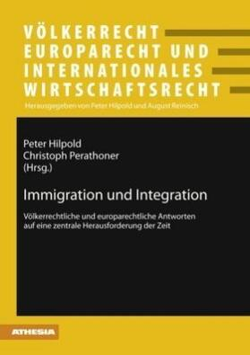 Perathoner / Hilpold | Immigration und Integration | Buch