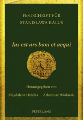 Wudarski / Habdas | 'Ius est ars boni et aequi' | Buch