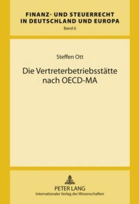 Die Vertreterbetriebsstätte nach OECD-MA
