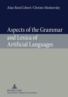 Aspects of the Grammar and Lexica of Artificial Languages