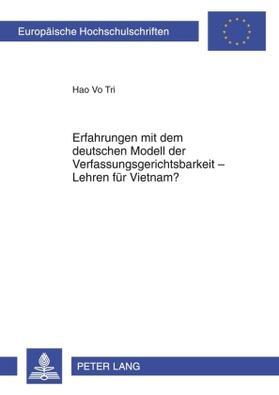 Vo Tri | Erfahrungen mit dem deutschen Modell der Verfassungsgerichtsbarkeit - Lehren für Vietnam? | Buch