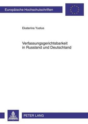 Yustus | Verfassungsgerichtsbarkeit in Russland und Deutschland | Buch
