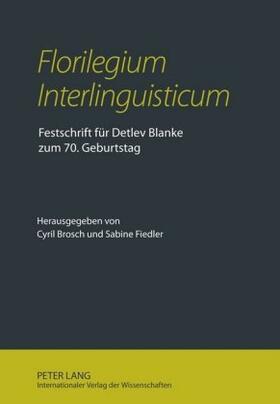 Florilegium Interlinguisticum