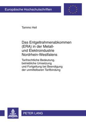 Das Entgeltrahmenabkommen (ERA) in der Metall- und Elektroindustrie Nordrhein-Westfalens
