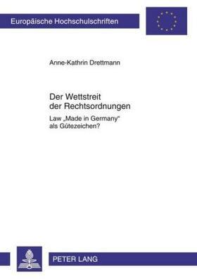 Drettmann | Der Wettstreit der Rechtsordnungen | Buch