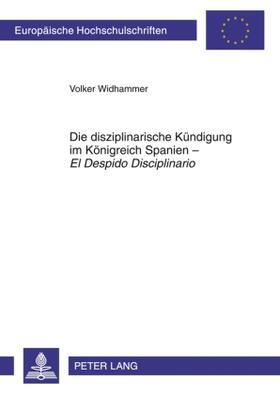 Widhammer | Die disziplinarische Kündigung im Königreich Spanien - El Despido Disciplinario | Buch