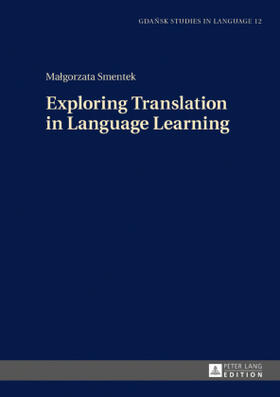 Exploring Translation in Language Learning