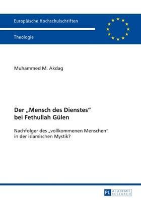 Der 'Mensch des Dienstes' bei Fethullah Gülen
