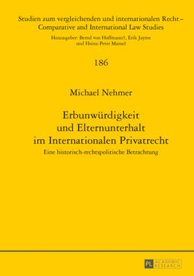 Nehmer | Erbunwürdigkeit und Elternunterhalt im Internationalen Privatrecht | Buch