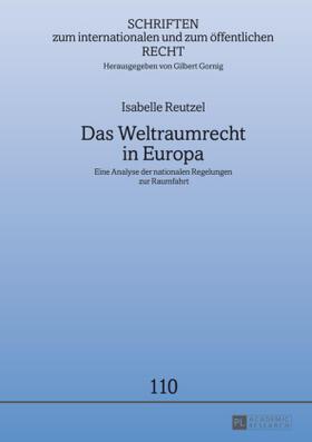 Reutzel | Das Weltraumrecht in Europa | Buch