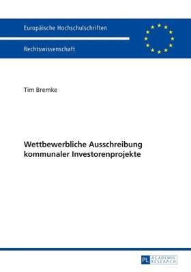 Bremke | Wettbewerbliche Ausschreibung kommunaler Investorenprojekte | Buch