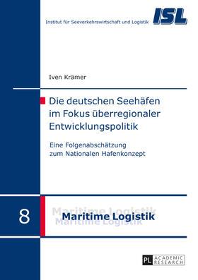 Die deutschen Seehäfen im Fokus überregionaler Entwicklungspolitik