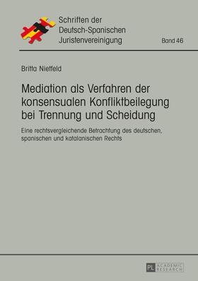 Nietfeld | Mediation als Verfahren der konsensualen Konfliktbeilegung bei Trennung und Scheidung | Buch