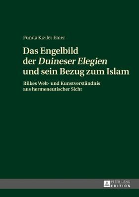 Das Engelbild der 'Duineser Elegien' und sein Bezug zum Islam