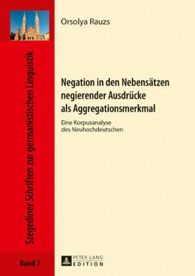 Negation in den Nebensätzen negierender Ausdrücke als Aggregationsmerkmal