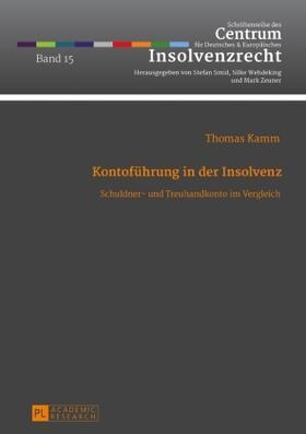 Kamm | Kontoführung in der Insolvenz | Buch