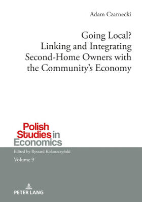 Going Local? Linking and Integrating Second-Home Owners with the Community's Economy