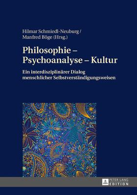 Philosophie – Psychoanalyse – Kultur