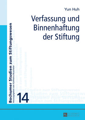 Verfassung und Binnenhaftung der Stiftung