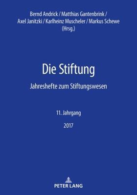 Andrick / Gantenbrink / Janitzki | Die Stiftung | Buch