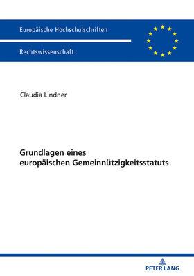 Grundlagen eines europäischen Gemeinnützigkeitsstatuts