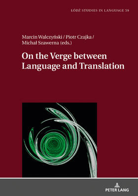 On the Verge Between Language and Translation
