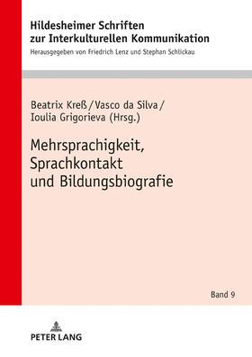 Mehrsprachigkeit, Sprachkontakt und Bildungsbiografie
